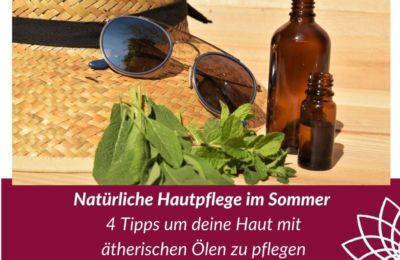 Natürliche Hautpflege im Sommer